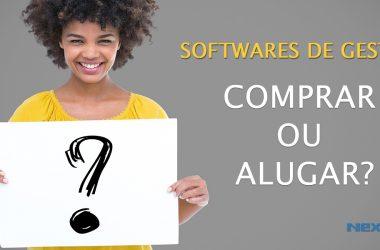 Comprar ou alugar um software de gestão? Qual a melhor forma de implantar na sua empresa?